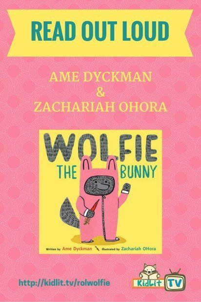 READ OUT LOUD - Wolfie the Bunny Pinterest Image