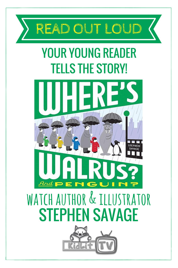 [P] READ OUT LOUD - Stephen Savage 2 (Where's Walrus and Penguin)