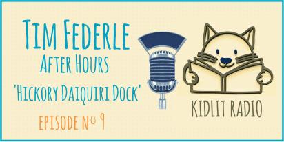 KidLit Podcast: Tim Federle After Hours