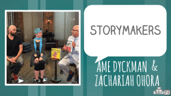 STORYMAKERS Ame Dyckman and Zachariah OHora