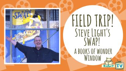 Field Trip | Steve Light's Swap! A Books of Wonder Window