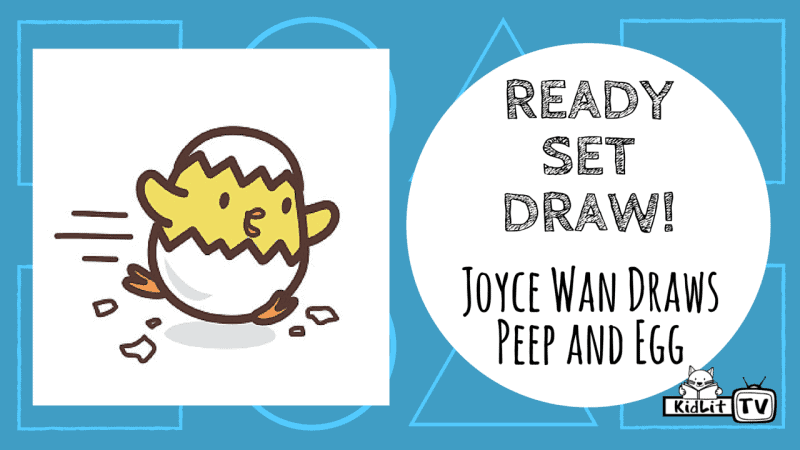 Ready Set Draw - Joyce Wan Draws Peep and Egg Featured Image