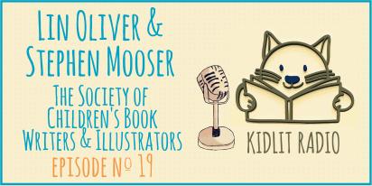 KidLit Podcast: Stephen Mooser and Lin Oliver