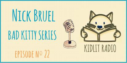 KidLit Podcast: Nick Bruel