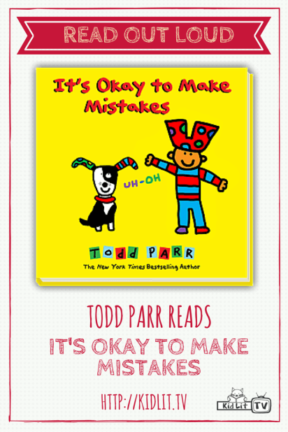 Read Out Loud - Todd Parr - It's Okay To Make Mistakes