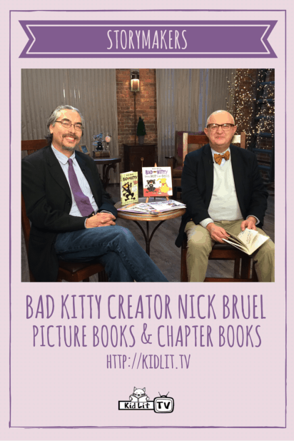 StoryMakers - Nick Bruel (Bad Kitty) Pinterest Image