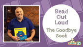 READ OUT LOUD - Todd Parr - The Goodbye Book Featured Image