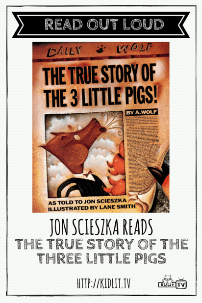 READ OUT LOUD - Jon Scieszka - The True Story of the Three Little Pigs Pinterest Image