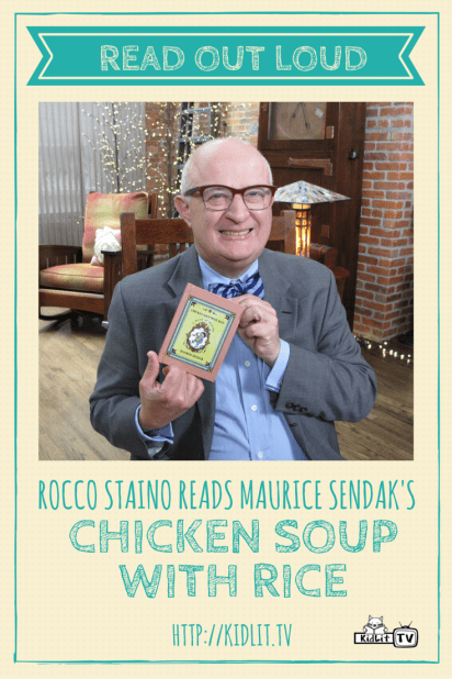 READ OUT LOUD - Rocco Staino_Maurice Sendak - Chicken Soup with Rice Pinterest Image