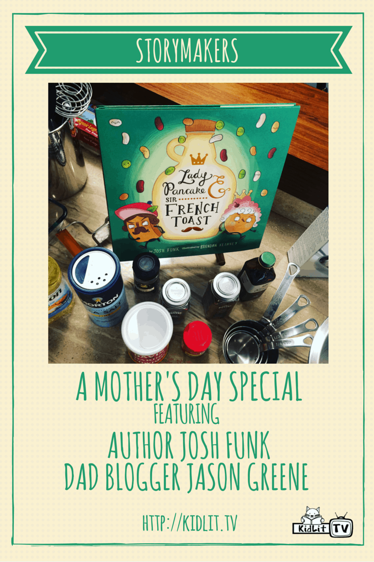 Mother's Day Special StoryMakers - Josh Funk & Jason Greene Pinterest Image