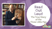 READ OUT LOUD - Jon Scieszka - The True Story of the Three Little Pigs Featured Image