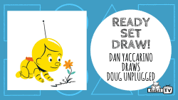 Ready Set Draw - Doug Unplugged Dan Yaccarino Featured Image