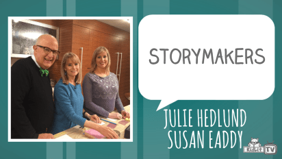 StoryMakers | Julie Hedlund & Susan Eaddy