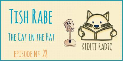 KidLit Podcast | Tish Rabe