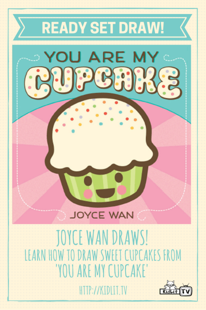 Ready Set Draw - Ready Set Draw - Joyce Wan - You Are My Cupcake Pinterest Image