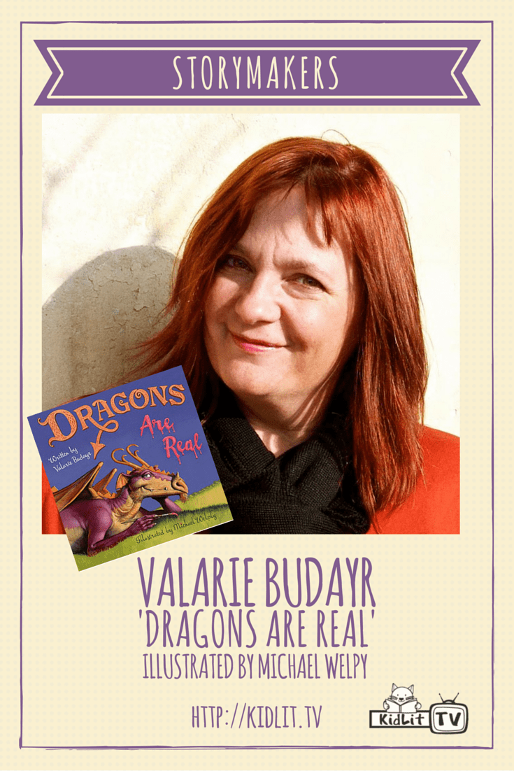 [P] STORYMAKERS - Valarie Budayr (Dragons Are Real)