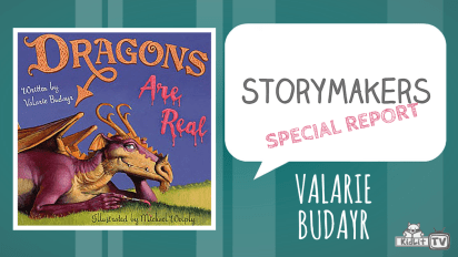StoryMakers SPECIAL REPORT | Valarie Budayr