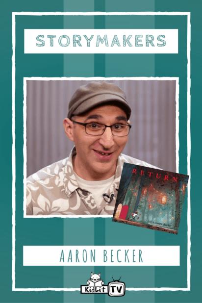 STORYMAKERS - Aaron Becker