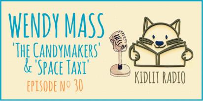 KidLit Podcast | Wendy Mass