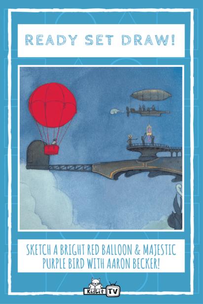 Ready Set Draw - Aaron Becker -Balloon Bird Pinterest