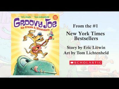Groovy Joe by Eric Litwin & Tom Lichtenheld