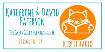 KidLit Podcast: The Great Gilly Hopkins