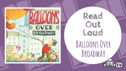 Read Out Loud | BALLOONS OVER BROADWAY