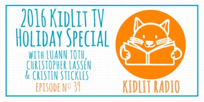 KidLit Podcast: KidLit TV Holiday Special