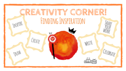 Creativity Corner | Finding Inspiration