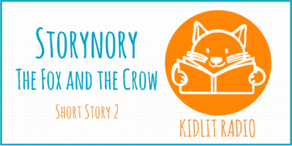 Storynory: The Fox and the Crow