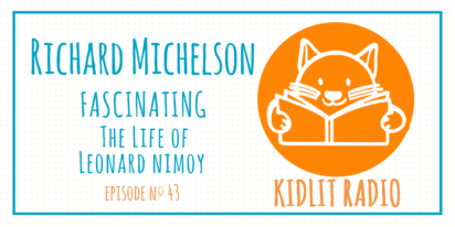 KidLit Podcast: Richard Michelson