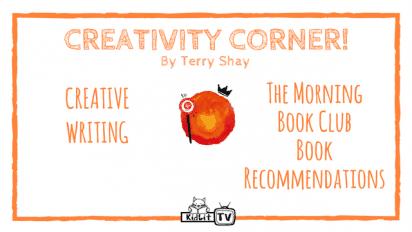 Creativity Corner with Terry Shay | Creative Writing