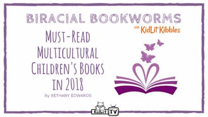 Must-Read Multicultural Children's Books in 2018