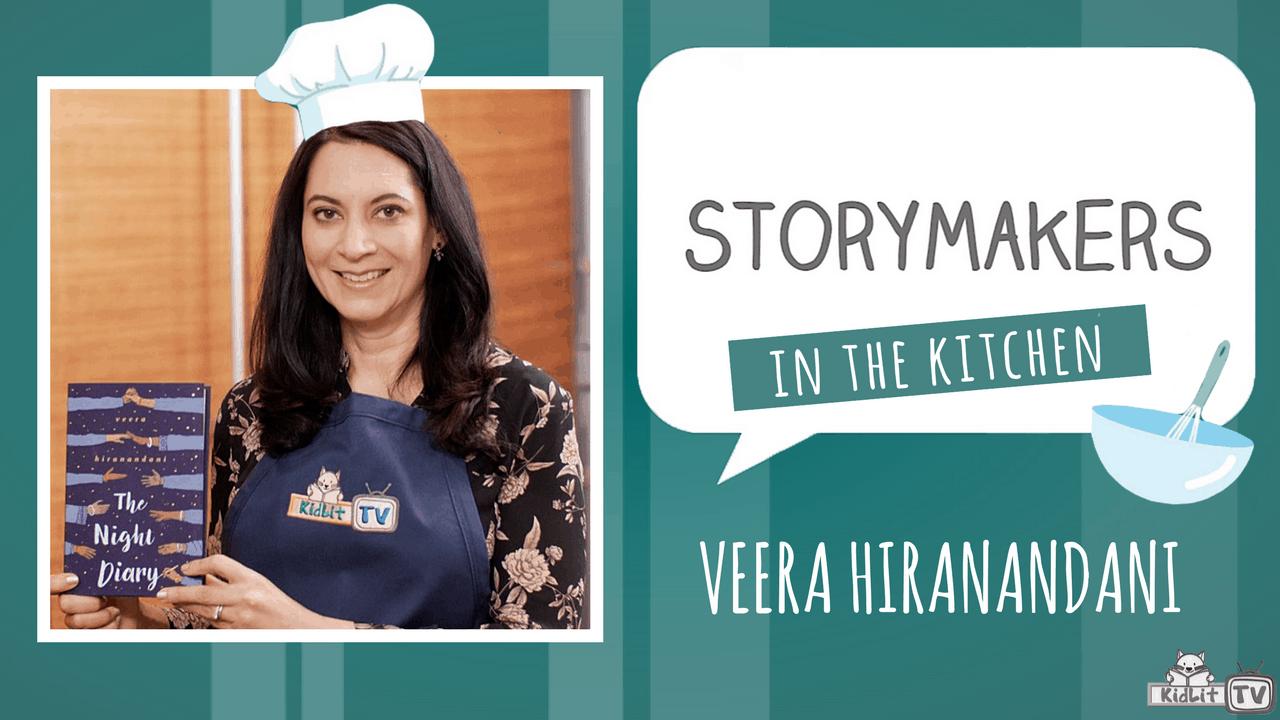 StoryMakers In The Kitchen with Veera Hiranandani - KidLit TV