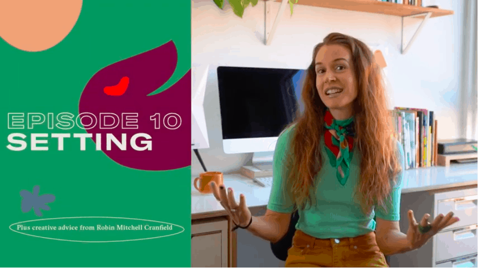 Additionally, this video includes a writing activity with four questions to develop a story's setting. Pluscreative advicefrom book designer and illustrator Robin Mitchell Cranfield.